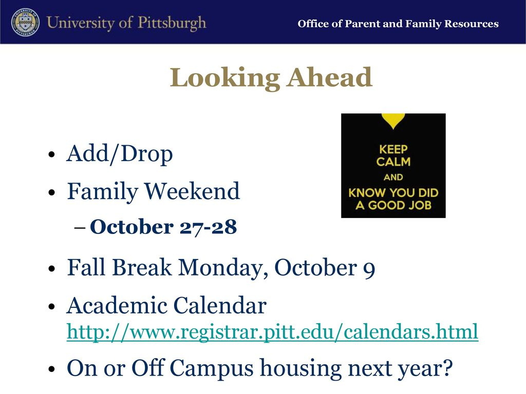 Pitt Academic Calendar.Office Of Parent And Family Resources Parent And Family Liaison