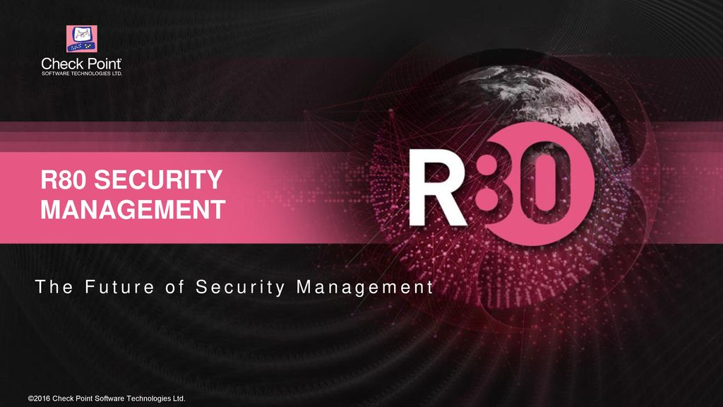 R80 security management The Future of Security Management