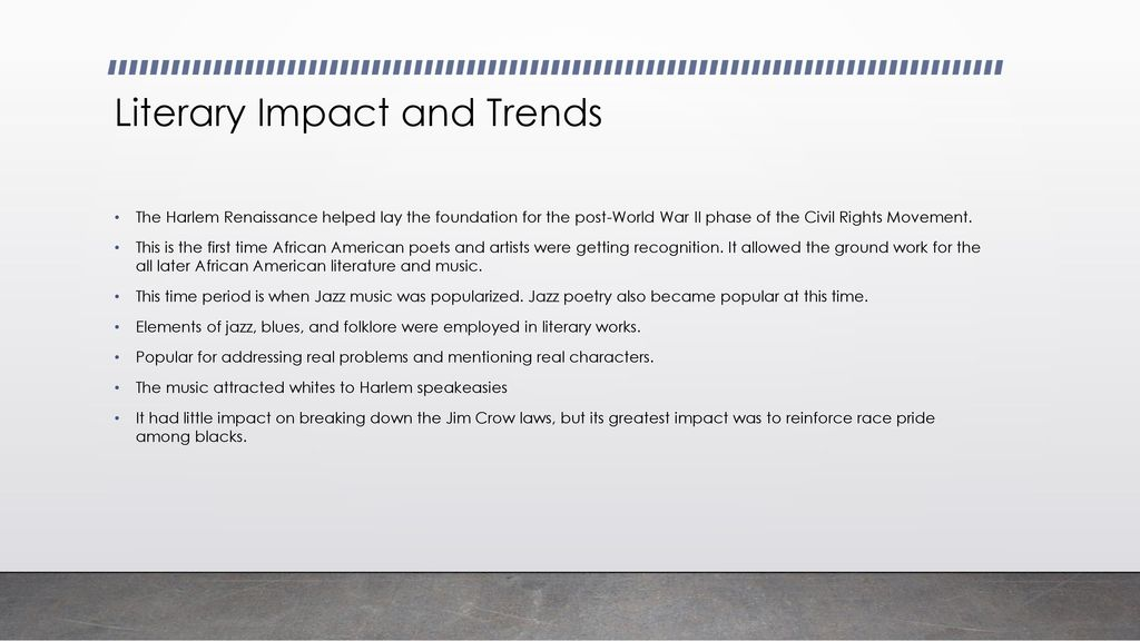 Harlem Renaissance Literary Impacts  - ppt video online download