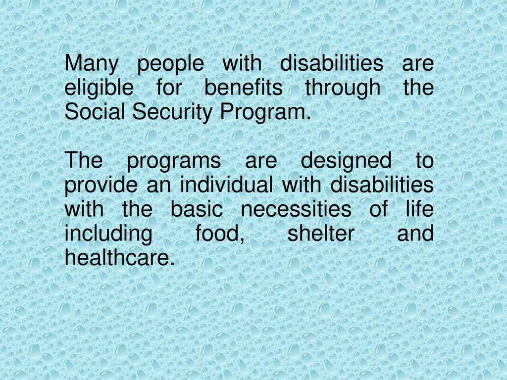 Social Security Benefits For Persons With Disabilities Ppt Download