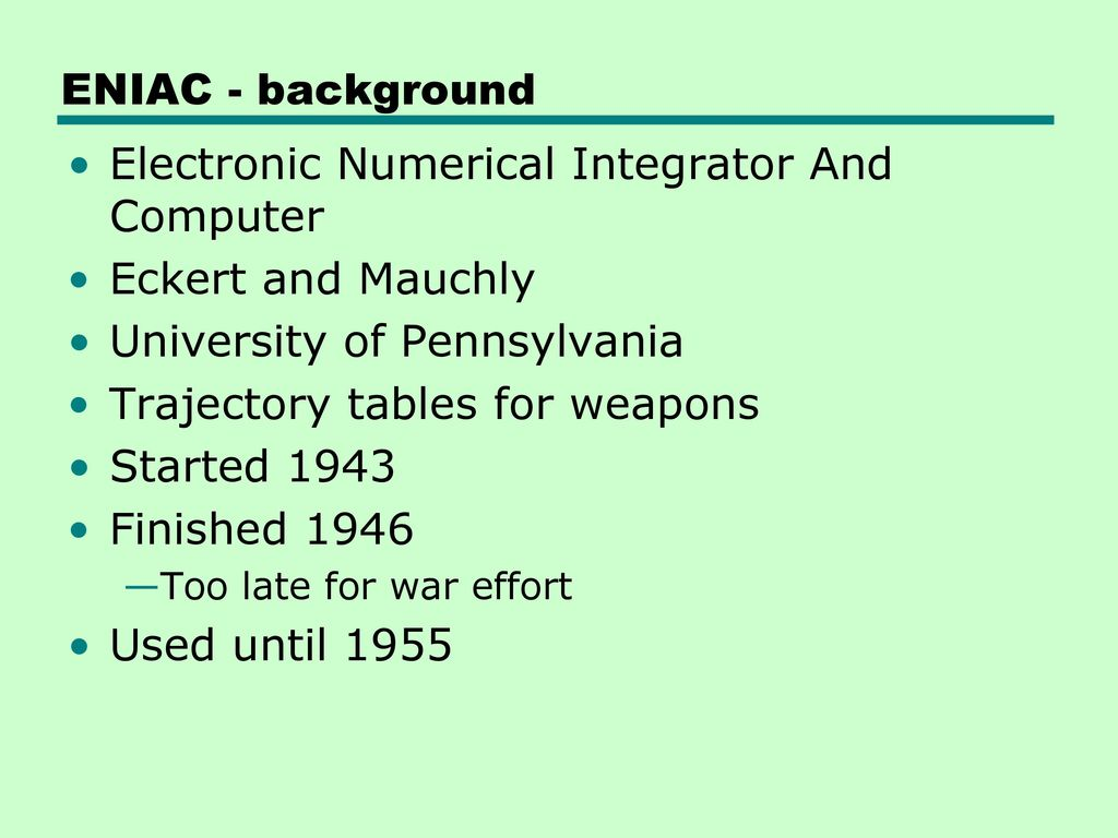 Electronic Numerical Integrator And Computer Eckert and Mauchly