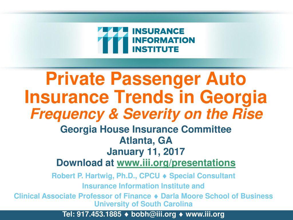 Georgia House Insurance Committee Atlanta Ga January 11 Ppt Download