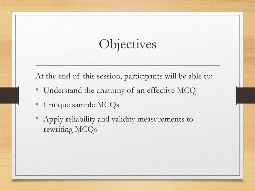 Re)Writing strong Multiple-Choice Questions (MCQs) - ppt download