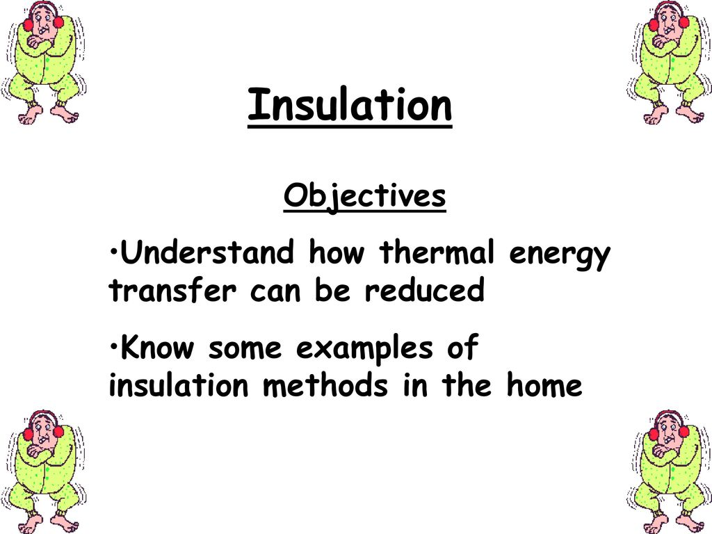 insulation objectives ppt download