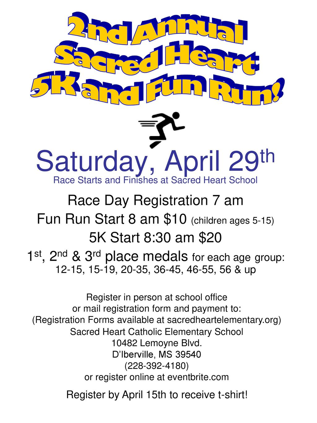 Saturday, April 29th 2nd Annual Sacred Heart 5K and Fun Run