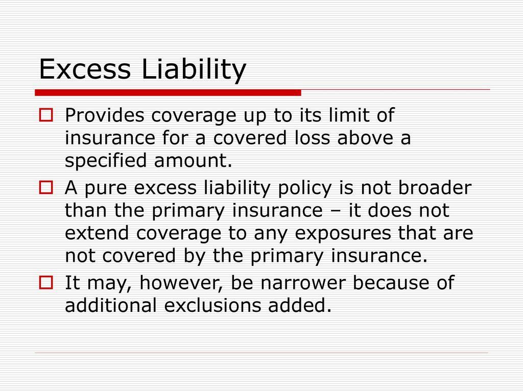 Excess Liability Vs Umbrella Liability Ppt Download