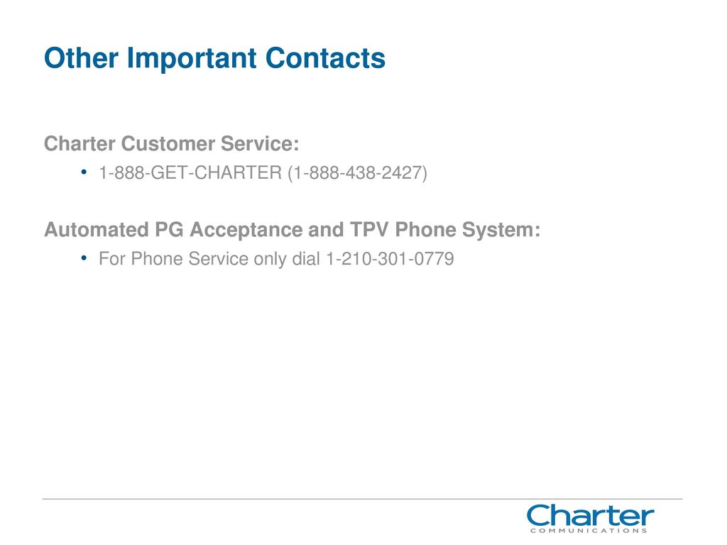 35 Other Important Contacts Charter Customer Service: ...