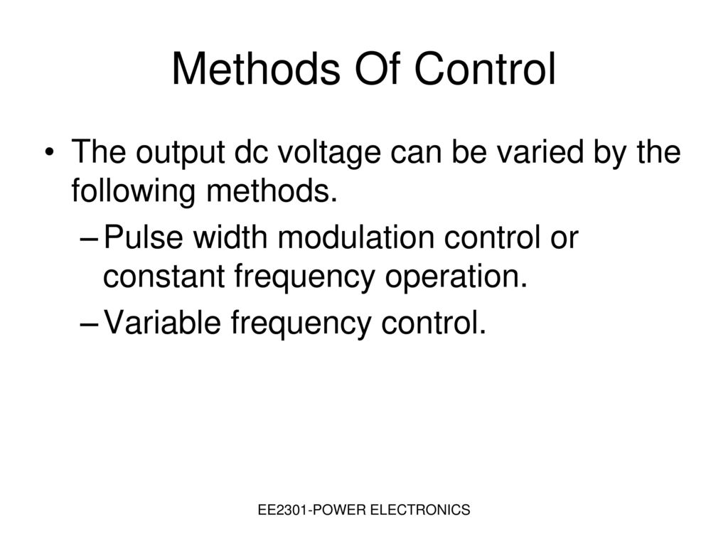 Unit Iii Dc Choppers Ppt Download Circuit Diagram For A Pulse Width Modulated Variable Frequency Drive Methods Of Control The Output Voltage Can Be Varied By Following 14 Modulation