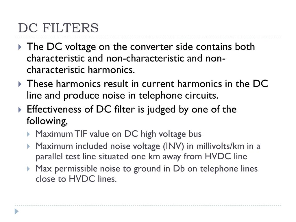 Harmonics And Filters In Hvdc Systems Ppt Download Filter Circuit Diagram Besides Harmonic On Low P Dc The Voltage Converter Side Contains Both Characteristic Non