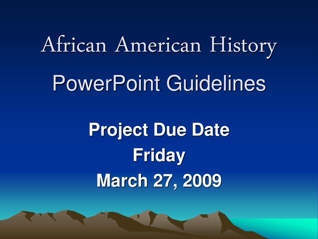 african american history powerpoint guidelines ppt download