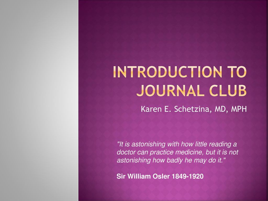 Introduction to Journal Club - ppt download
