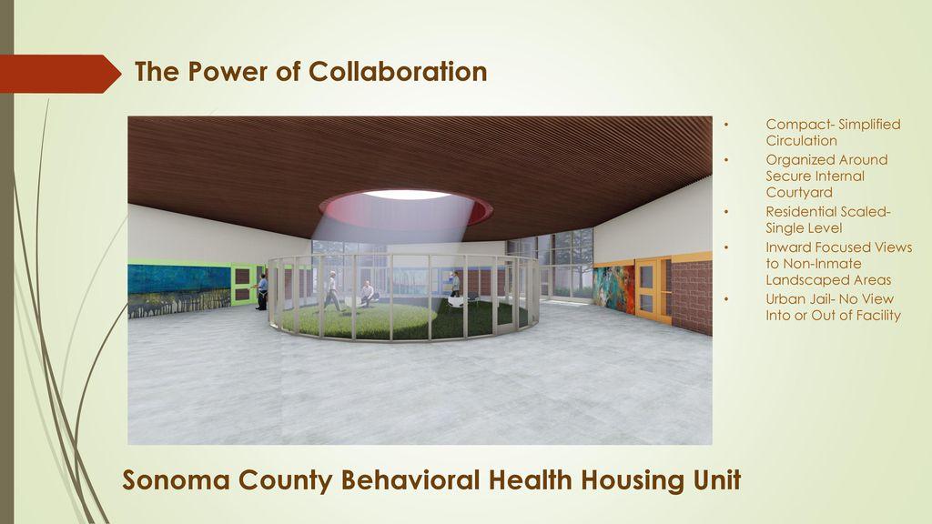 SB 863 Sonoma County Adult Detention Behavioral Health Unit