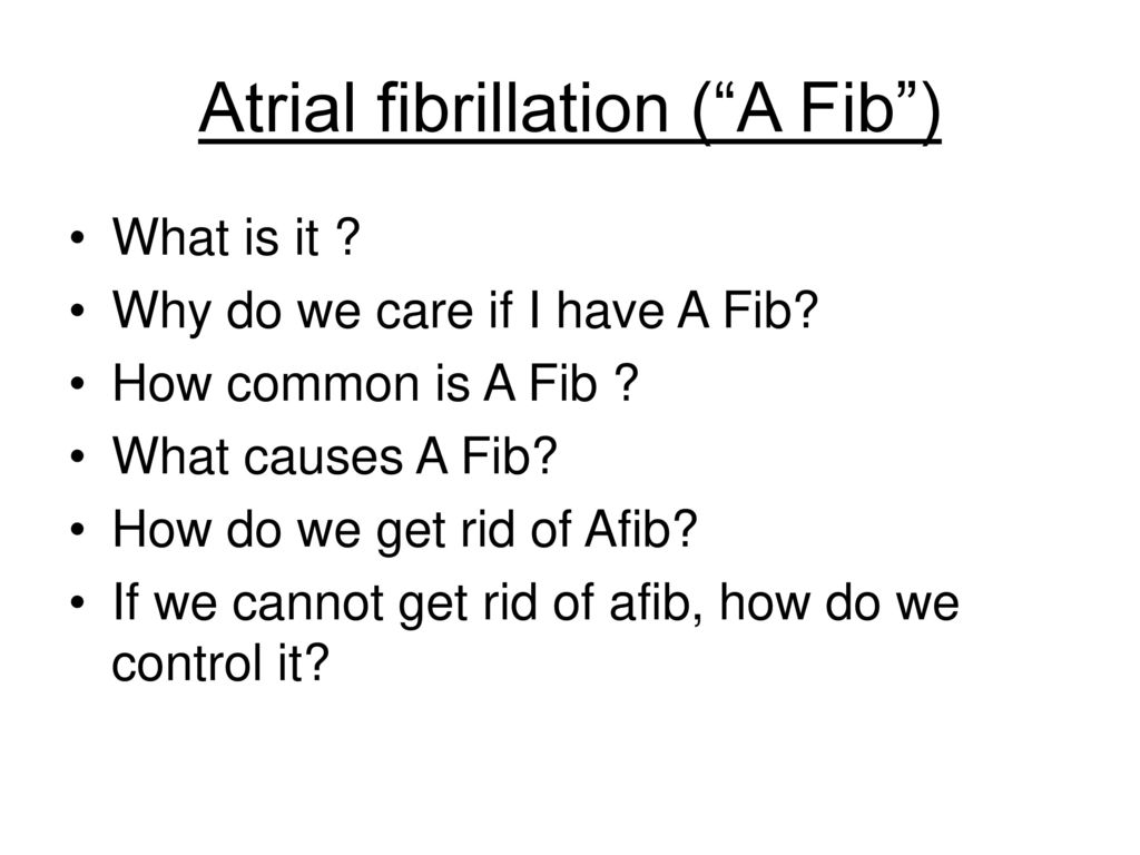 Getting Rid of AFib Episodes