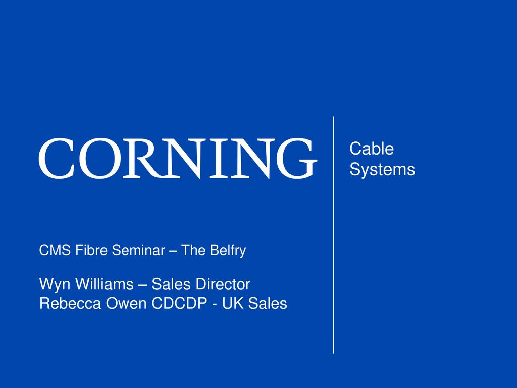 Cms Fibre Seminar The Belfry Ppt Download Sumitomo Electric Wiring Systems Europe Ltd