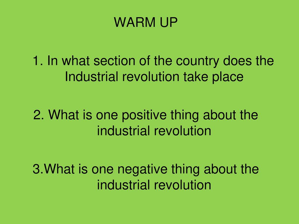 positive things about the industrial revolution