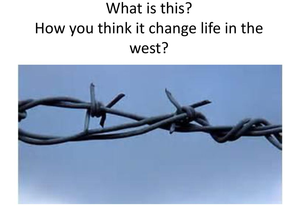 CHAPTER 5: CHANGES ON THE WESTERN FRONTIER - ppt download