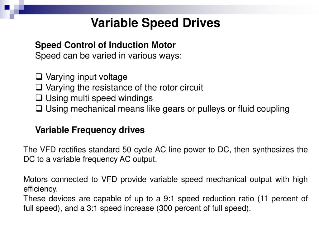 Variable Speed Drives Speed Control of Induction Motor