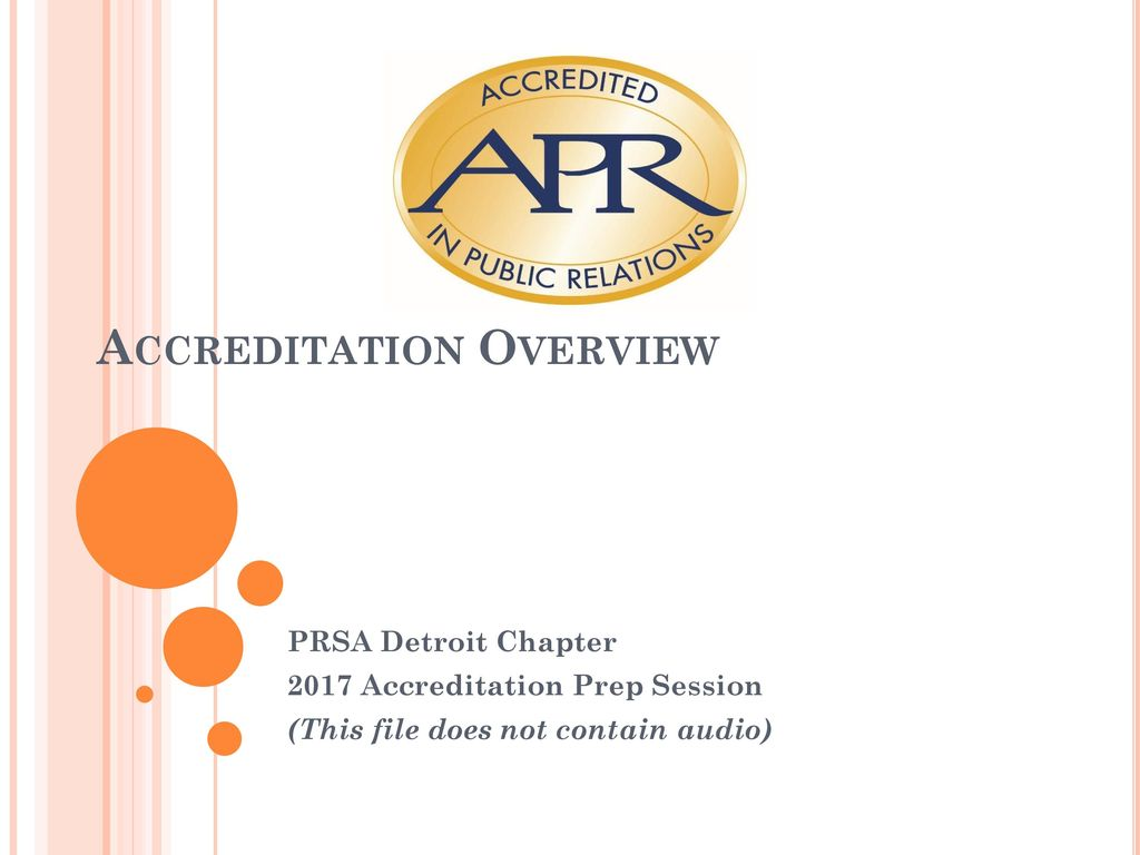 Accreditation Overview Ppt Download