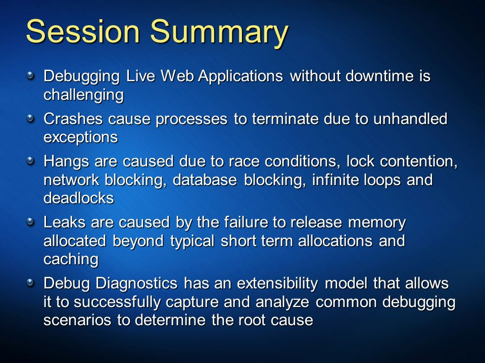 3/24/2017 3:57 PM Session Summary. Debugging Live Web Applications without downtime is challenging.