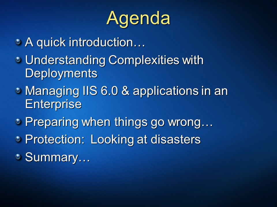 Agenda A quick introduction…
