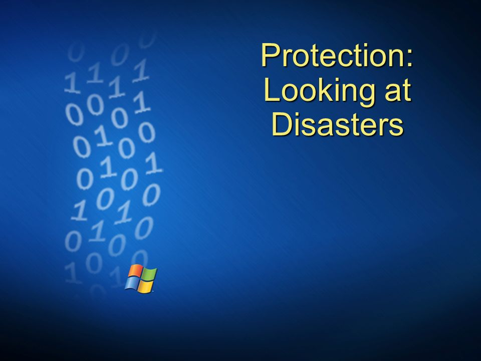 Protection: Looking at Disasters