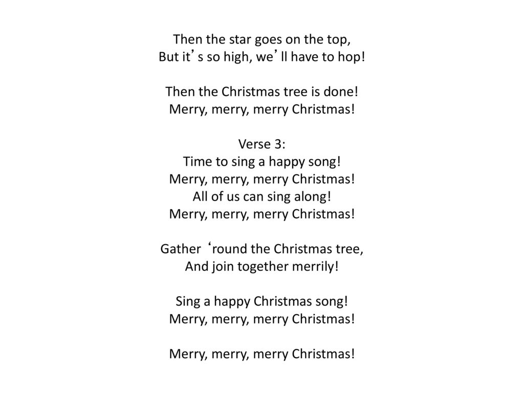 Time To Decorate The Tree Verse 1: Time to decorate the tree - ppt ...