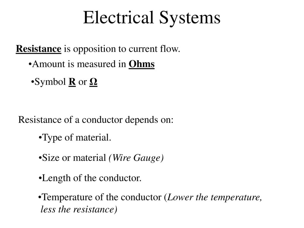 Electrical Systems Conductors good electrical conductors. - ppt download