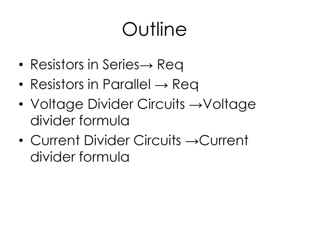 Series Parallel Circuits Ppt Download What Is A Voltage Divider Circuit 3 Outline Resistors In Req