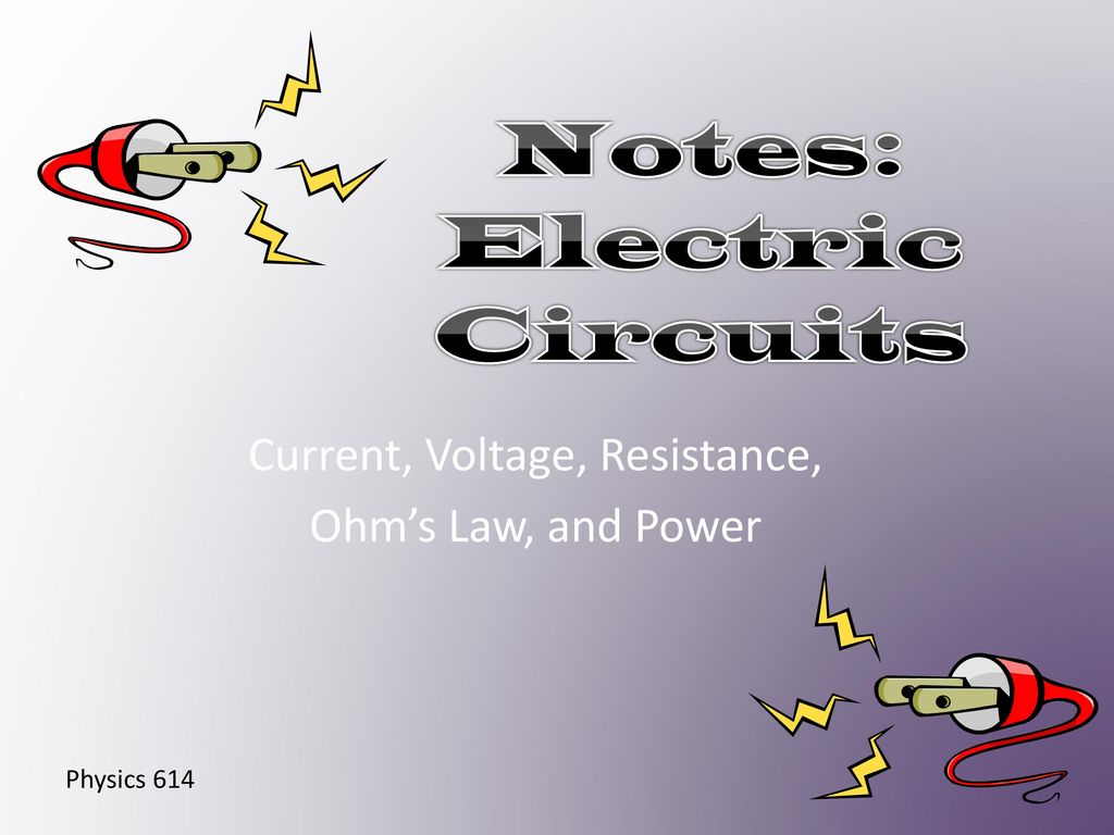 Notes: Electric Circuits - ppt download