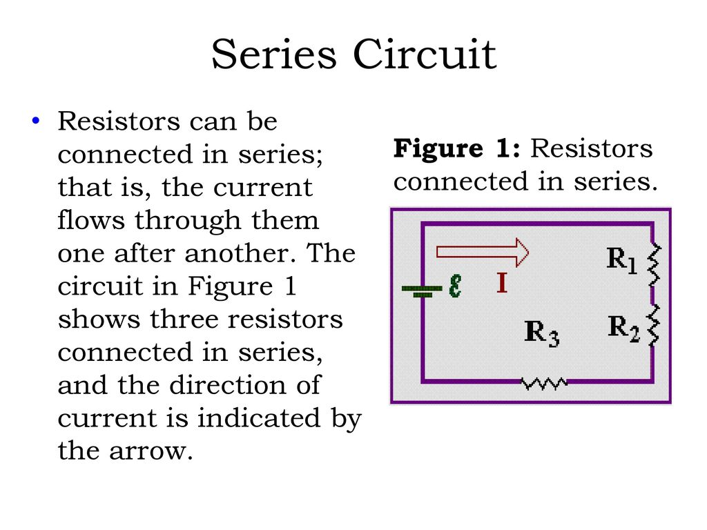 Direct Current Dc Electric Circuits Series And Parallel Ppt Download Circuit 34