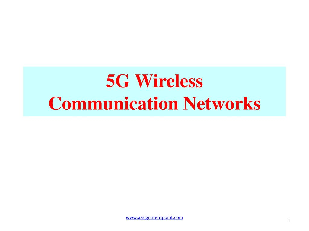5G Wireless Communication Networks - ppt download