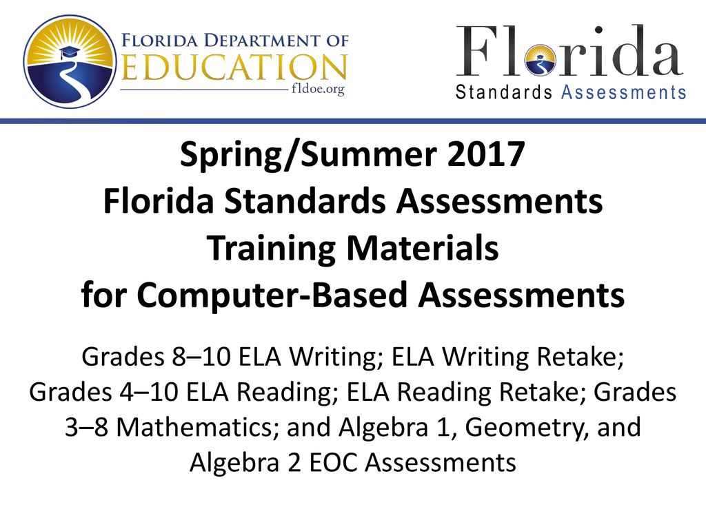 Grades 8–10 ELA Writing; ELA Writing Retake;