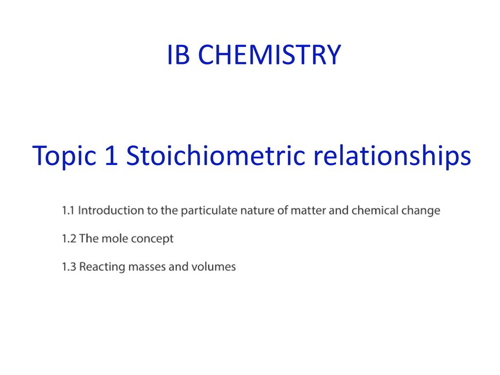 Topic 1 Stoichiometric relationships - ppt download