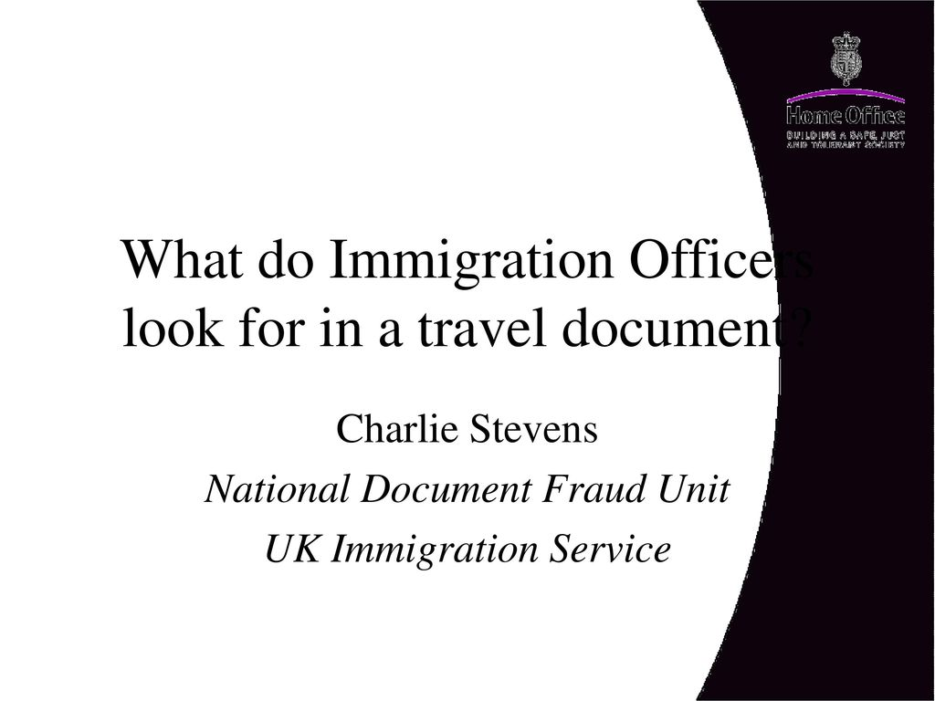 What do Immigration Officers look for in a travel document? - ppt ...