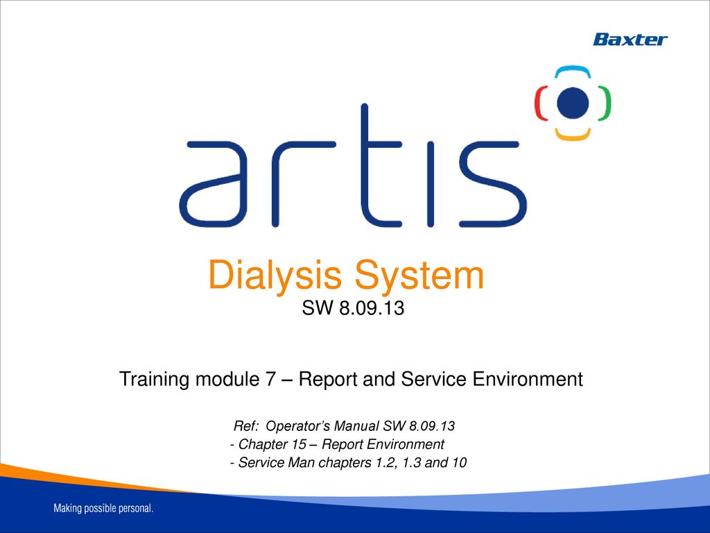 dialysis system sw training module 7 report and service rh slideplayer com dialysis technician training manual Dialysis Technician Training Programs