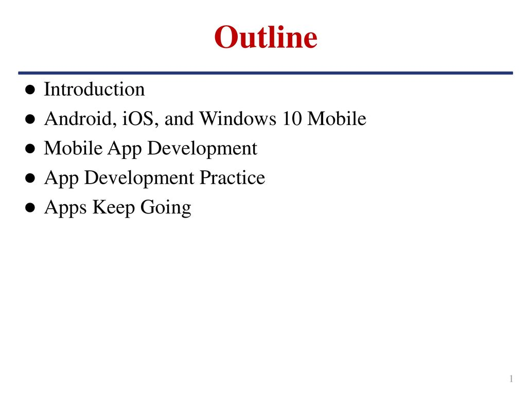 Outline Introduction Android, iOS, and Windows 10 Mobile - ppt download