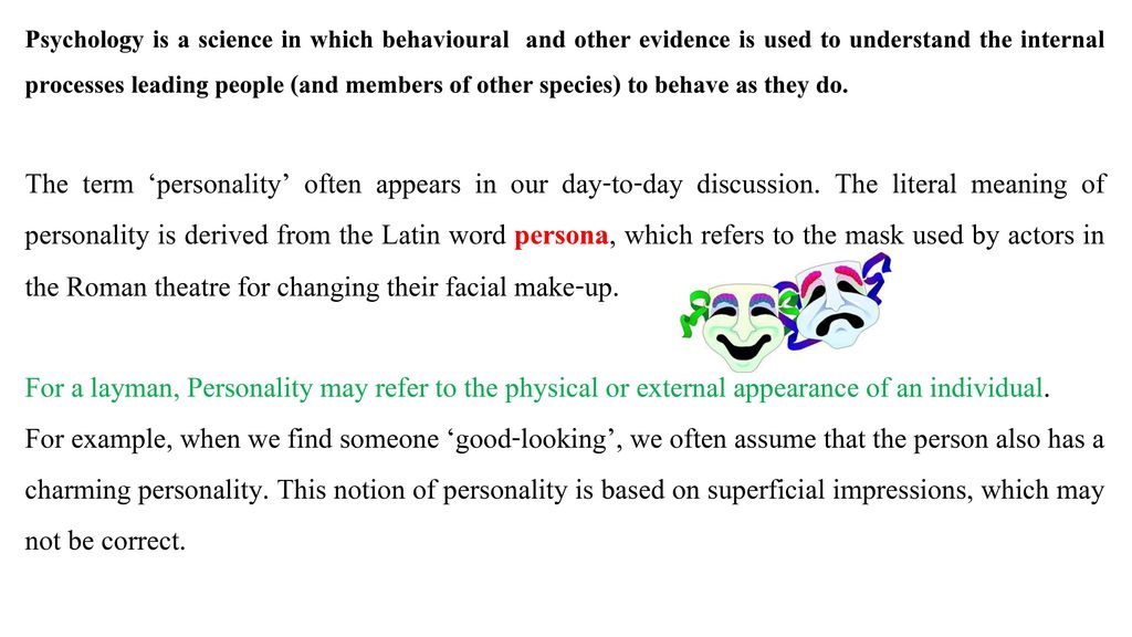 Personality We will discuss… Meaning and Definition