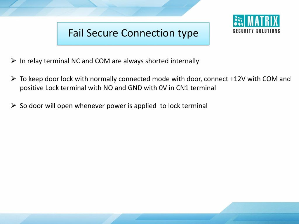 Hearty Welcome Ppt Download Relay Nc Terminal 46 Fail Secure Connection Type