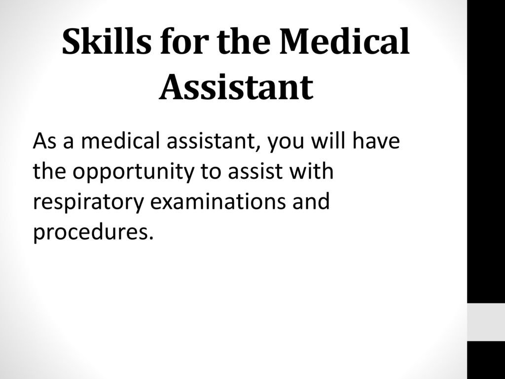 Skills for the Medical Assistant