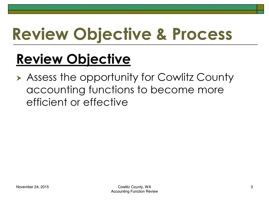 Cowlitz County, WA Accounting Function Review - ppt download