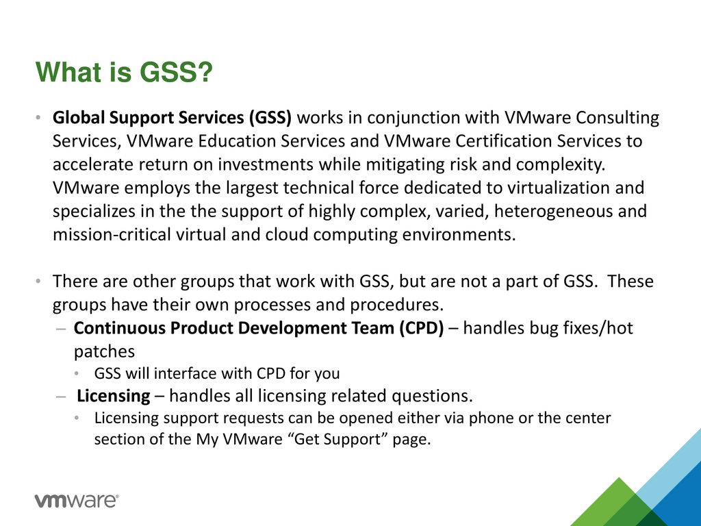 Partnering with VMWare Global Support Services (GSS) - ppt
