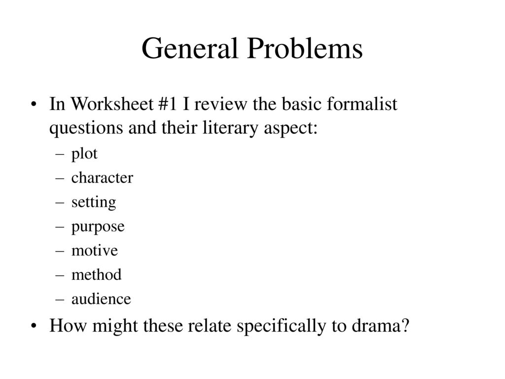Worksheets Elements Of Drama Worksheet general problems in worksheet 1 i review the basic formalist questions and their literary aspect