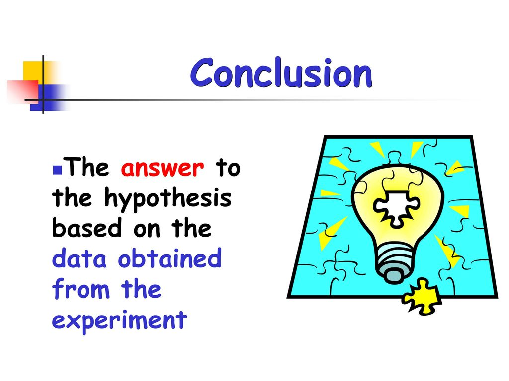 Conclusion The answer to the hypothesis based on the data obtained from the experiment 22