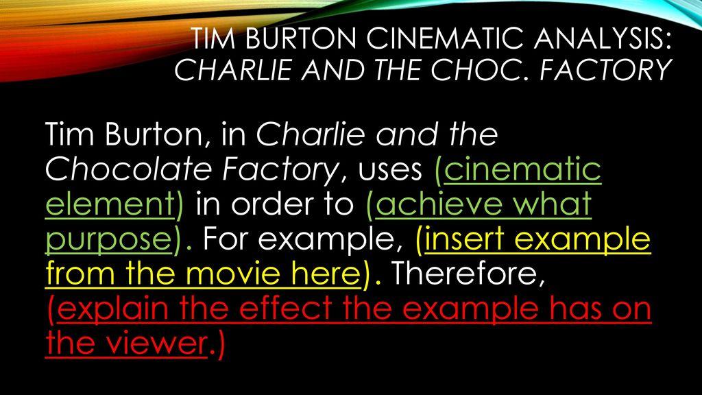 tim burton analytical essay   ppt video online download tim burton cinematic analysis charlie and the choc factory