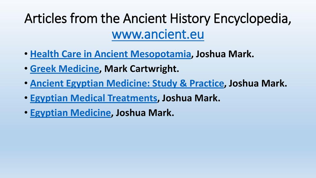 """The Practice of Medicine in Ancient Civilizations"""" A General View"""