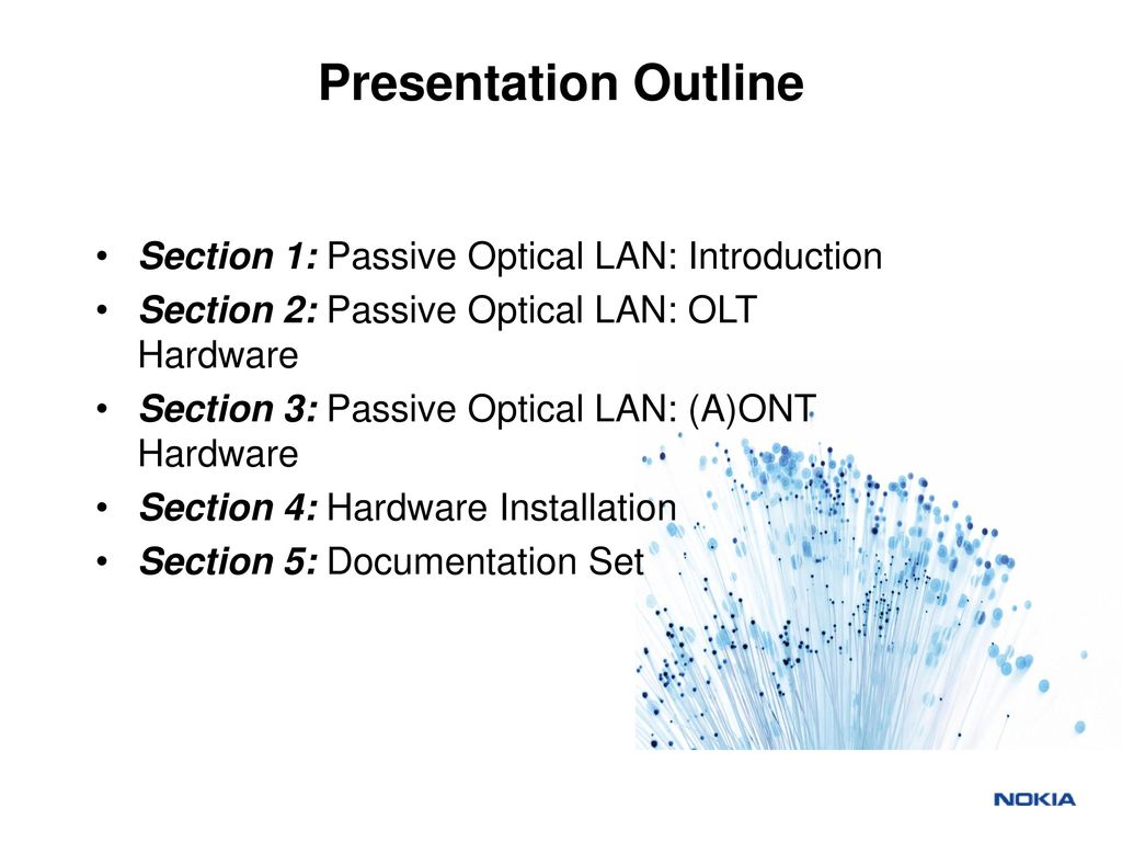 Passive optical lan training blueprint 1 ppt download presentation outline section 1 passive optical lan introduction malvernweather Gallery
