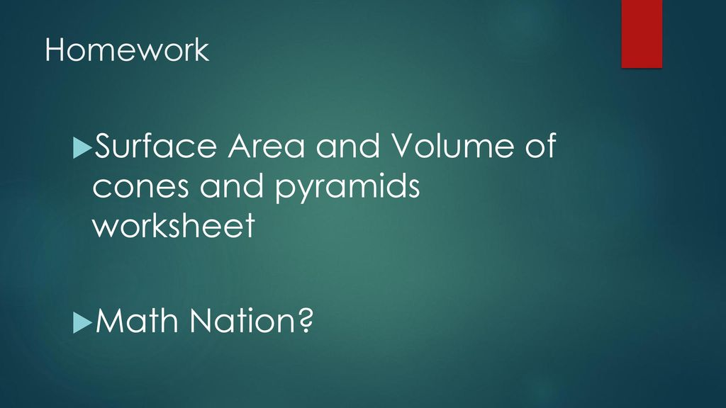 Surface Area And Volume For Pyramids And Cones 113115 Ppt