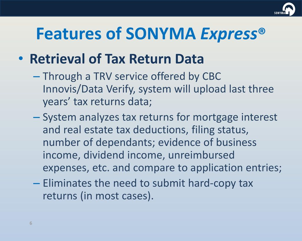 SONYMA Express® Automated Underwriting and Compliance System