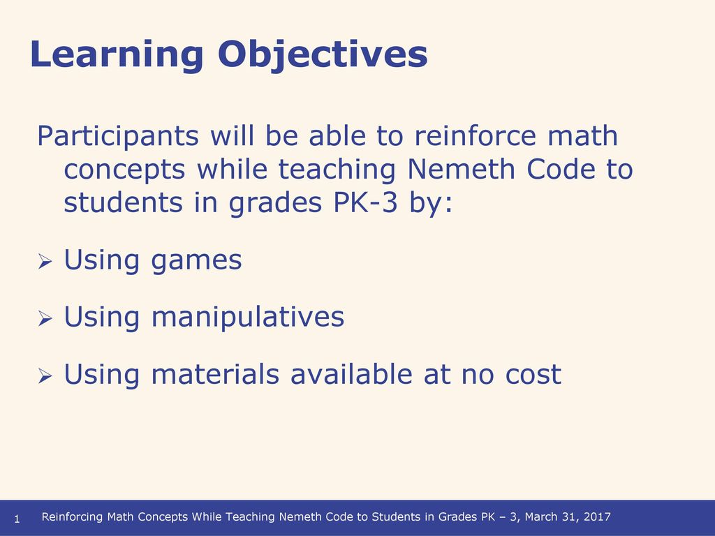 Learning Objectives Participants Will Be Able To Reinforce Math