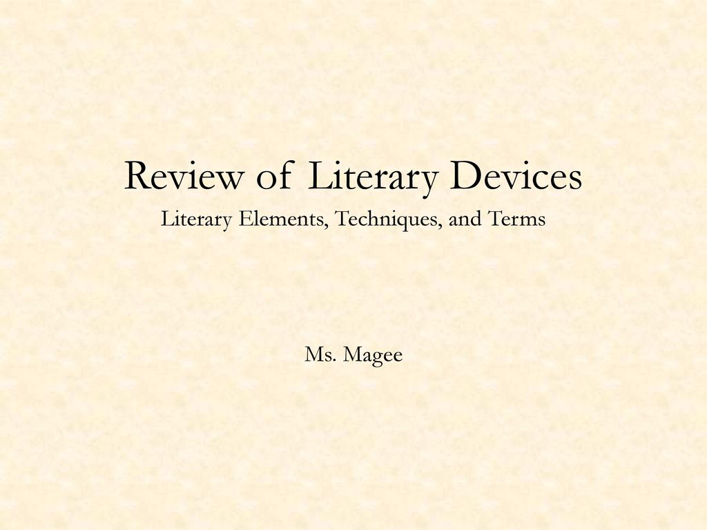 Review of Literary Devices - ppt download